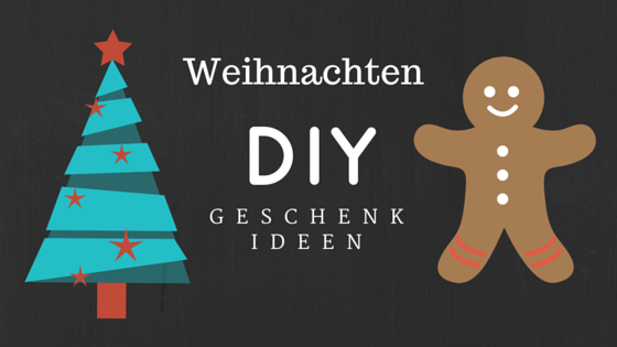Die besten DIY Ideen für Weihnachten